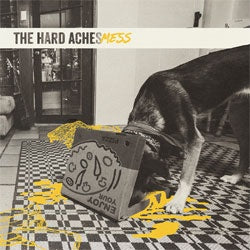 "The Hard Aches ""Mess"" LP"