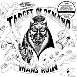 "Target Of Demand ""Man's Ruin"" LP"
