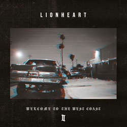 "Lionheart ""Welcome To The West Coast II"" CD"