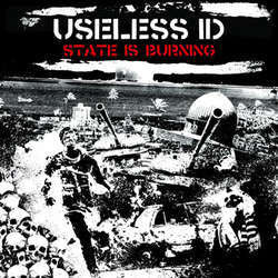"Useless ID ""State Is Burning"" CD"