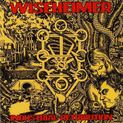 "Wiseheimer ""Industrial Retribution"" CD"