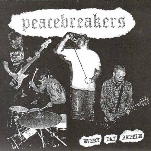 "Peacebreakers ""Everyday Battle"" 7"""