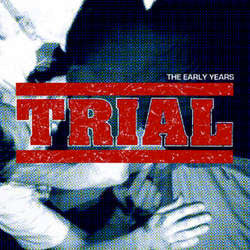 "Trial ""The Early Years"" 2xLP"