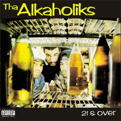 "Alkaholiks ""21 & Over"" LP"