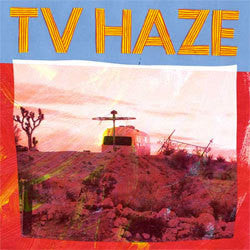 "Tv Haze ""Self Titled"" LP"