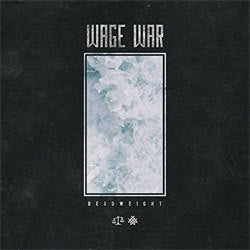 "Wage War ""Deadweight"" LP"
