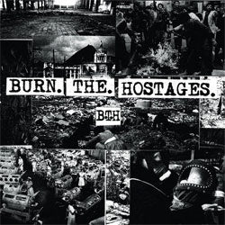"Burn The Hostages ""Self Titled"" LP"