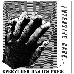 "Intensive Care ""Everything Has It's Price"" 7"""