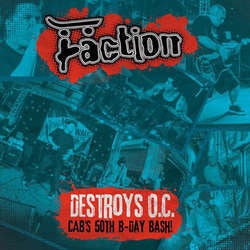 "Faction ""Destroys O.C. - Cab's 50th Birthday Bash"" CD / DVD"