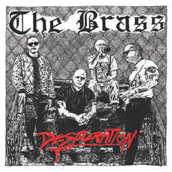 "The Brass ""Desperation"" 7"""