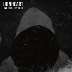 "Lionheart ""Love Don't Live Here"" LP"