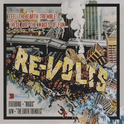 "Re-Volts ""Wages b/w The Earth Trembles"" 7"""