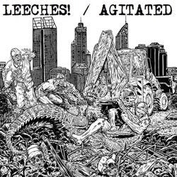 "Agitated / Leeches ""Split"" 7"""