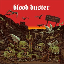 "Blood Duster ""All The Remains"" LP"