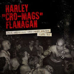 "Harley Flanagan ""The Original Cro-Mags Demos 1982/83"" 12"""