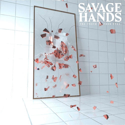 "Savage Hands ""The Truth In Your Eyes"" LP"
