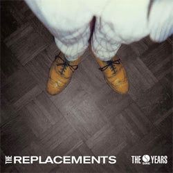 "The Replacements ""The Sire Years"" 4xLP"