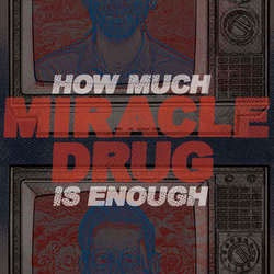 "Miracle Drug ""How Much Is Enough"" CD"