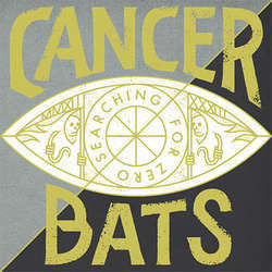 "Cancer Bats ""Searching For Zero"" CD"