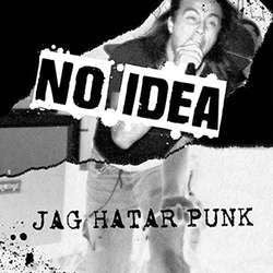 "No Idea ""Jag Hatar Punk"" LP"