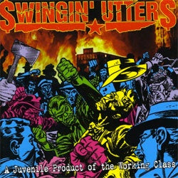 "Swingin Utters ""A Juvenile Product Of Working Class"" CD"