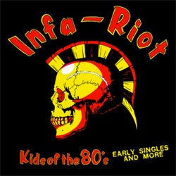 "Infa Riot ""Kids Of The 80s"" LP"