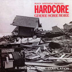 "Various Artists ""Hardcore: Gimme Some More"" 7"""