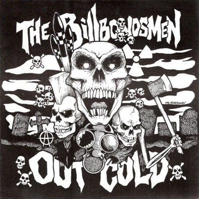 "Out Cold / Bill Bondsmen ""Split"" 7"""