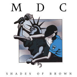 "MDC ""Shades Of Brown"" LP"