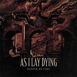 "As I Lay Dying ""Shaped By Fire"" LP"
