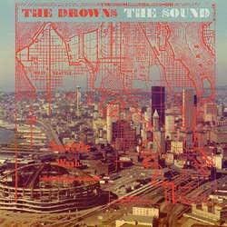 "The Drowns ""The Sound"" 7"""
