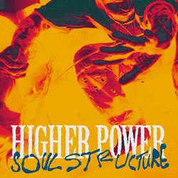 "Higher Power ""Soul Structure"" LP"