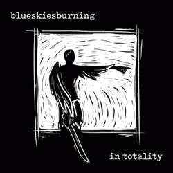 "Blue Skies Burning ""In Totality"" LP"