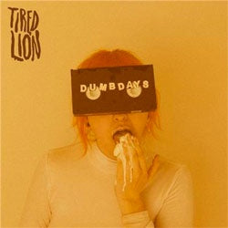 "Tired Lion ""Dumb Days"" LP"