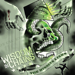"Wisdom In Chains ""The Missing Links"" LP"