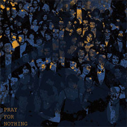 "50 Lions ""Pray For Nothing"" 7"""