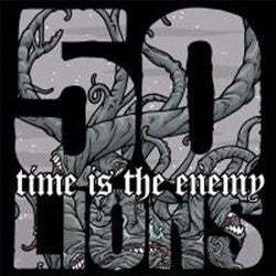 "50 Lions ""Time Is The Enemy"" CD"