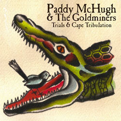 "Paddy McHugh & The Goldminers ""Trials & Cape Tribulation"" LP"