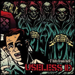 "Useless ID ""7 Hits From Hell"" 7"""