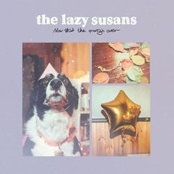 "The Lazy Susans ""Now That The Party's Over"" CD"