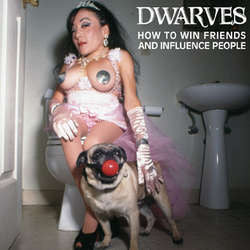 "Dwarves ""How To Win Friends And Influence People"" CD"