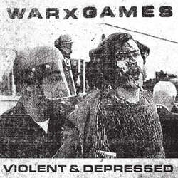 "WarxGames ""Violent and Depressed"" 7"""