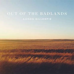"Aaron Gillespie ""Out Of The Badlands"" LP"