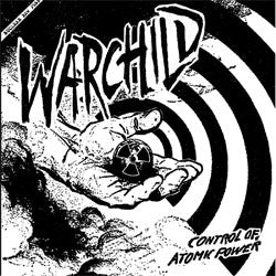 "Warchild ""Control Of Atomic Power"" 7"""