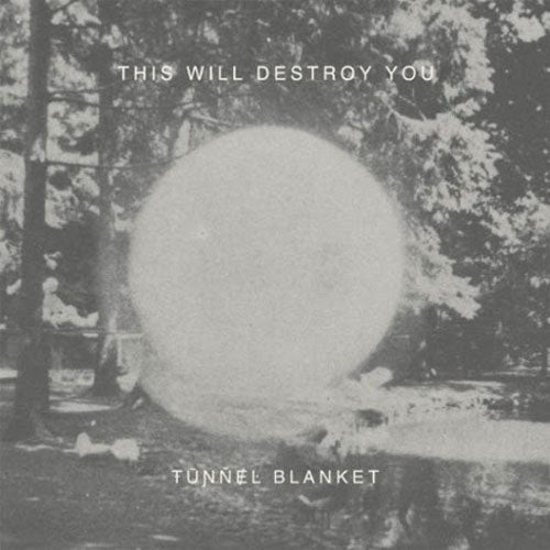 "This Will Destroy You ""Tunnel Blanket"" 2xLP"