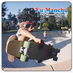 "Fu Manchu ""Action Is Go"" 2xLP"