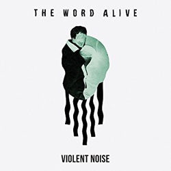 "The Word Alive ""Violent Noise"" LP"