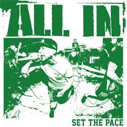 "All In ""Set The Pace"" 7"""