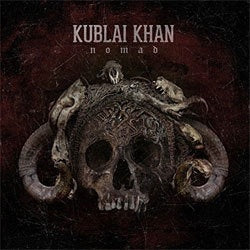 "Kublai Khan ""Nomad"" CD"