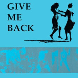 "Various Artists ""Give Me Back"" LP"